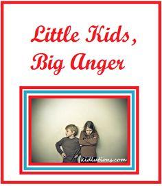 Little Kids, Big Anger #preschool #EarlyYears #parenting #childcare
