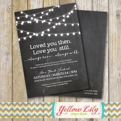 Vow Renewal Invitation- Chalkboard / Vow Renewal / Marriage / Festoon Lights / Twinkle Lights / Rustic by YellowLilyDesigns on Etsy https://www.etsy.com/listing/217399939/vow-renewal-invitation-chalkboard-vow