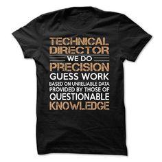 Technical Director T-Shirt Hoodie Sweatshirts eou. Check price ==► http://graphictshirts.xyz/?p=97982