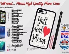 Plexus (Y'all Need) Phone Case for iPhone, Samsung Galaxy, Note, Google Pixel & LG Phones High Quality Rubber FREE Shipping #LGPhones