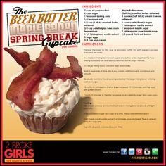 2 Broke Girls, The Beer Batter Maple Bacon Spring Break Cupcake Maple Bacon Cupcakes, Savory Cupcakes, Bakery Recipes, Cupcake Recipes, Cooking Recipes, Girl Cupcakes, Wedding Cupcakes, Homemade Muffins, 2 Broke Girls
