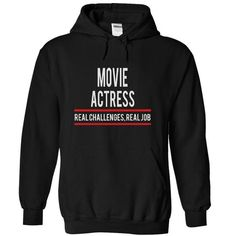 MOVIE ACTRESS - real job T-Shirt Hoodie Sweatshirts uui. Check price ==► http://graphictshirts.xyz/?p=62437