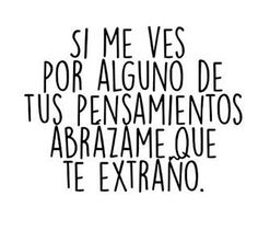 😭 vas a estar abrazado Love Quotes - Quotes Pin Cute Quotes, Words Quotes, Sayings, Deep Quotes, More Than Words, Some Words, Love You, Just For You, My Love