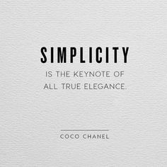 Thank you Coco Chanel #sotrue #simplicity #key #minimalist #aylagrace #timepiece #elegance