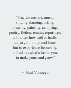 to make your soul grow | kurt vonnegut