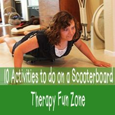 10 activities to do on a scooter board - Therapy Fun Zone