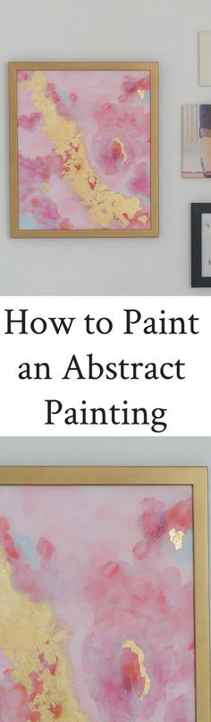I love making my own art...and this DIY Abstract Painting was so easy to make. Tips and Videos on this easy how-to with acrylic paints and gold leaf. Quick Video Tutorial shows my process. Easy way to at art to your walls and change around your home decor. Adding hearts in the painting makes it a great Valentine's Day gift.