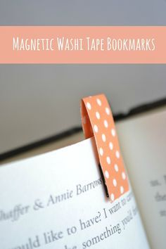 Magnetic Washi Tape Bookmarks from a Lemon Squeezy Home. Tip: Use XL Glue Dots (or Craft Glue Dots for smaller magnets) to reinforce the magnets to the washi tape. Also use strong magnets. Magnetic Bookmarks, Diy Bookmarks, Homemade Bookmarks, Bookmark Ideas, Magnetic Tape, How To Make Bookmarks, Washi Tape Diy, Masking Tape, Washi Tapes