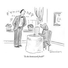 """""""Is the homework fresh?"""" - New Yorker Cartoon Poster Print  by Danny Shanahan at the Condé Nast Collection"""
