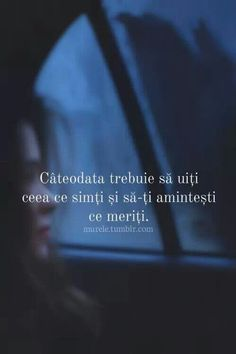 Pai, ce am primit, cred ca merit. Pentru ca. pentru ca.pentru ca. Love Me Quotes, Faith Quotes, Life Quotes, R Words, Some Words, Motivational Words, Inspirational Quotes, I Hate My Life, Thing 1