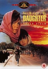 """""""Not without my daughter"""", Sally Field."""