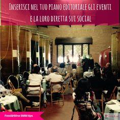 """Il nostro #FoodAndWine #SMMTip del sabato: """"Inserisci nel tuo piano editoriale gli eventi e la loro diretta sui social"""""""