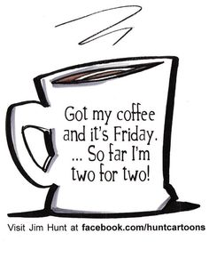 """""""Don't ever tell me we are out of coffee,"""" says Dad always!"""
