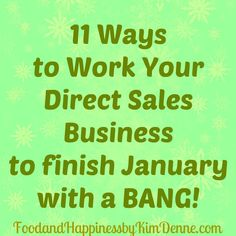 11 Daily tips to increase your sales in January for your #DirectSales business (JANUARY 26TH) #partyplan #wahm