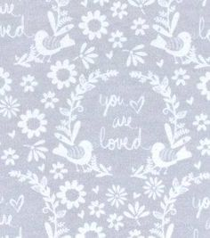 "Nursery Flannel Fabric 42""-Grey You Are So Loved"