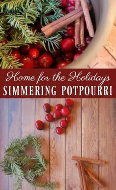 Home for the Holidays Simmering Potpourri - Perhaps your home is lacking that holiday smell or perhaps you just want a way to make your home smell wonderful without the use of fake fragrances and toxic chemicals. I have the perfect solution for you; a simmering potpourri that will indeed take you home for the holidays! #holidays #potpourri #simmering #christmas #roomspray #airfreshener