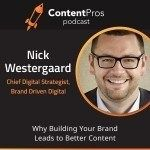 Why Building Your Brand Leads to Better Content