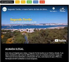 O maior bairro ilegal de Almada surgiu em 1976 nuns terrenos destinados a urbanizações de luxo, numa época em que o PREC e a Revolução de Abril combatiam os luxos burgueses.