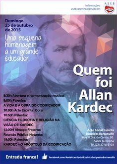 ASEB – Associação Espírita Eurípedes Barsanulfo Convida para o Seminário Quem foi Allan Kardec - Casimiro de Abreu - RJ - http://www.agendaespiritabrasil.com.br/2015/10/19/aseb-associacao-espirita-euripedes-barsanulfo-convida-para-o-seminario-quem-foi-allan-kardec-casimiro-de-abreu-rj/
