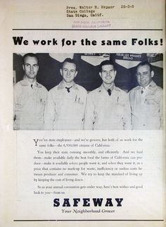 "1938 Safeway ad. ""We work for the same folks!"" The 6.5 million citizens of CA. California State Employee magazine."