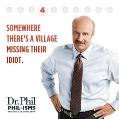 dr phil quotes | Dr. Phil-ism #4