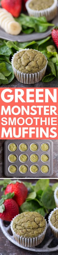 HEALTHY GREEN MONSTER SMOOTHIE MUFFINS full of spinach, strawberries and banana! Estimated to be 95 calories per muffin! Great muffin to sneak in vegetables for kids!