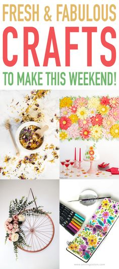 Fresh and Fabulous Crafts to Make This Weekend!  Try one of these Hot Off The Blog Presses Crafts!  I bet you will find one that you will totally love!  #Crafts #CraftsToMakeThisWeekend #WeekendCrafts #DIYFlowerWall       #FlowerArranging  #RemovableWallpaper  #Cupcake