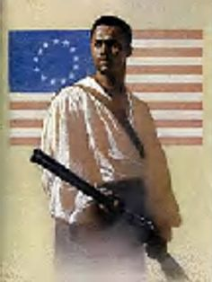 Mount: African Americans during the Revolutionary War. This was Salem Poor with a rifle in his hand, showing he's a soldier in the Battle of Bunker Hill. Many of the black soldiers were slaves and Patriots. http://www.aaregistry.org/historic_events/view/salem-poor-original-patriot