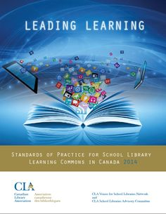 Leading Learning: Standards of Practice for School Library Learning Commons in Canada 2014 New Canadian Standards! Learning Spaces, Learning Environments, Canadian Identity, Text To Self, Information Literacy, Teacher Librarian, Library Design, Library Ideas
