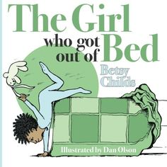 The Girl Who Got Out of Bed by Betsy Childs http://www.amazon.com/dp/1489595570/ref=cm_sw_r_pi_dp_p8I.tb01RM99K