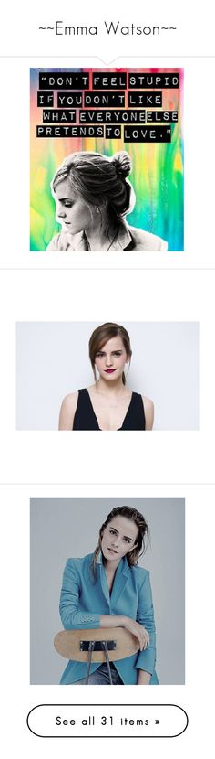 """~~Emma Watson~~"" by potterhead212 ❤ liked on Polyvore featuring phrase, quotes, saying, text, emma watson, pictures, people, models, harry potter and photos"