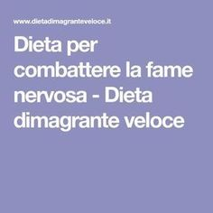 Dieta per combattere la fame nervosa - Dieta dimagrante veloce Healthy Mind, Healthy Habits, Healthy Choices, 1000 Calories, Protein Diets, Health Coach, Get In Shape, Health And Wellness, Detox