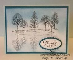 Lovely as a Tree, Soft Sky, Island Indigo & Marina Mist.  Finished the card w/Dazzling Diamonds. Reflection Technique.