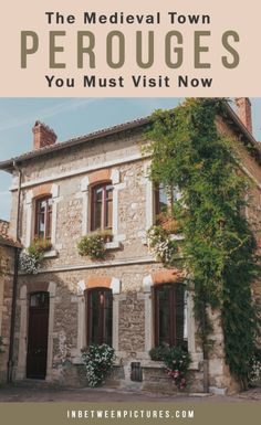 Perouges the medieval French town you must visit now