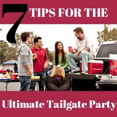 Football season is here! 7 tips for the ultimate tailgate party!