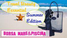 Travel Essential: Borsa Mare/Piscina