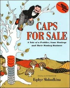 Caps For Sale: A tale of a Peddler, Some Monkeys, and Their Monkey Business.  Written and illustrated by Esphyr Slobodkina.  Full of monkey antics and great to read aloud, with a bit of colors and counting thrown in for good measure.  But, most importantly, MONKEYS.