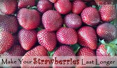 http://fabulesslyfrugal.com/how-to-make-your-strawberries-last-longer/