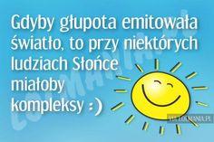 ψΨψ웃Ψ웃 ☀ 웃Ψ웃ψΨ Just Smile, Motto, Haha, Memes, Funny, Depression, Nostalgia, Poster, Ha Ha