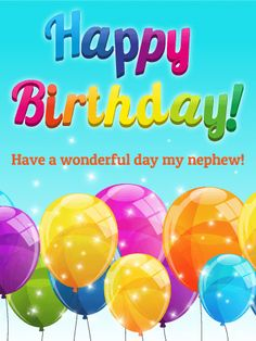Best Birthday Quotes : Rainbow Happy Birthday Card for Nephew: Rainbows are so popular right now! Birthday Greetings For Nephew, Nephew Birthday Quotes, Cute Birthday Quotes, Happy Birthday Nephew, Happy Birthday My Love, Happy Birthday Wishes Cards, Birthday Wishes And Images, Birthday Cards For Him, Happy Birthday Pictures