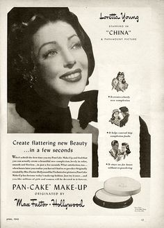 """Loretta Young for Pan-Cake Make-Up from Max Factor and Paramount Picture's movie """"China"""" from the April 1943 Modern Screen magazine"""
