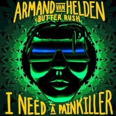 I Need A Painkiller - Armand Van Helden Vs. Butter Rush | Armand Van Helden Butter Rush | http://ift.tt/2h8puha | Added to: http://ift.tt/2gTdmLo #house #spotify