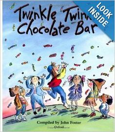 Twinkle, Twinkle, Chocolate Bar: Rhymes for the Very Young: John Foster: 9780192761255: Amazon.com: Books