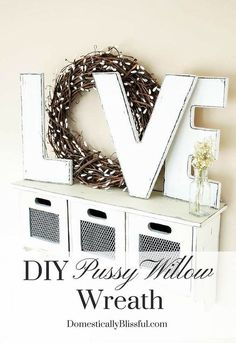 Get ready for spring with this easy yet beautiful DIY pussy willow wreath.