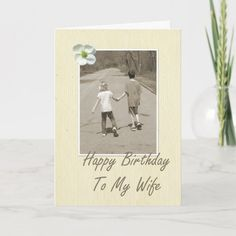 Happy Birthday To My Wife - boy and girl Card #happy #birthday #wife #beautiful #wife #Card Unique Birthday Cards, Happy Birthday Me, Dogwood Flowers, My Wife, Old Paper, Plant Design, Custom Greeting Cards, Thoughtful Gifts, Paper Texture