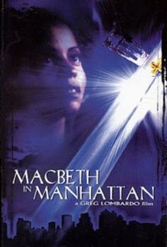 Macbeth In Manhattan Harold Perrineau, Manhattan, New York City, Movies, Movie Posters, New York, Films, Film Poster, Cinema