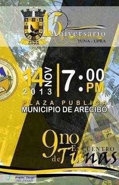 Encuentro de Tunas 2013 @ Plaza Pública, Arecibo #sondeaquipr #encuentrodetunas #arecibo