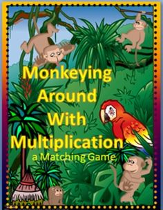 Monkeying Around with Multiplication - A Matching Game- This game can be played with 2 or 3 players.     Included are several sets of cards over different skills that can be used to review one or more skills at a time.     Skills card sets included are:   x0 x1 x2 x3 x4 x5   x6 x7 x8 x9 x10 x11 X12     The more skill card sets included in a single game increase the number of pairs a person needs to collect in order to win.     Each set has a unique graphic for easier sorting if sets are…