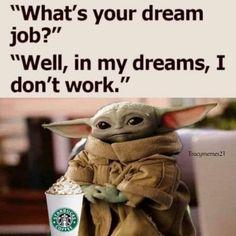 Funny Spiritual Memes, Funny Quotes, Funny Memes, Hilarious, Yoda Meme, Yoda Funny, Work Memes, Work Humor, Work Funnies