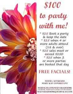 MARY KAY PARTIES= FREE FACIALS & PRODUCTS!! CONTACT ME!!
